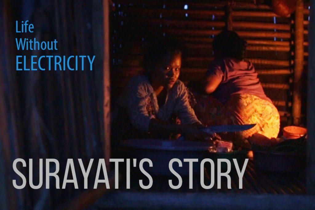Surayati's Story: Life Without Electricity